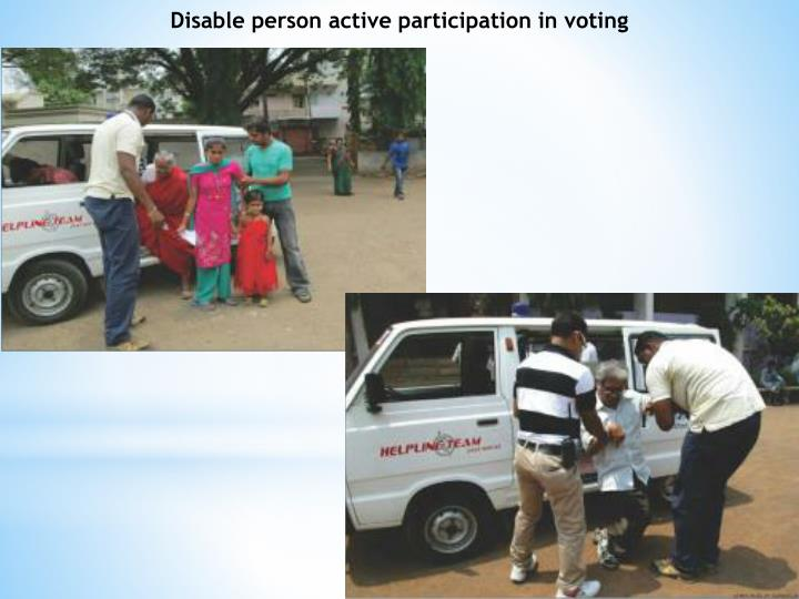 Disable person active participation in voting