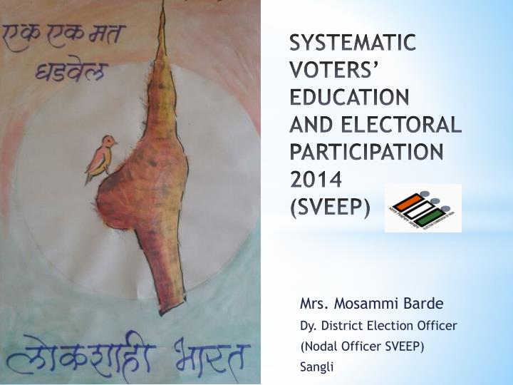 Systematic voters education and electoral participation 2014 sveep