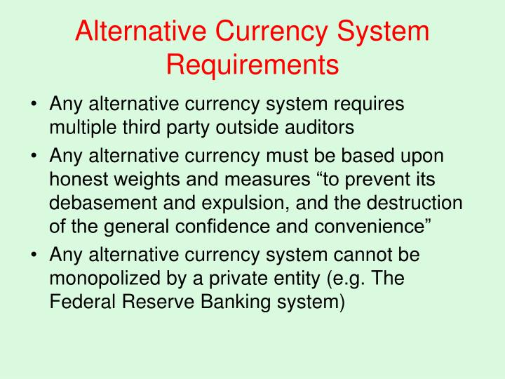 Alternative Currency System Requirements