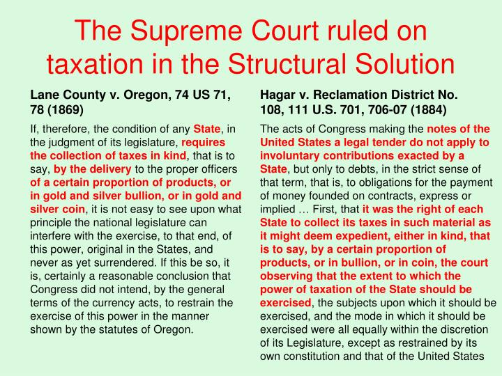 The Supreme Court ruled on taxation in the Structural Solution