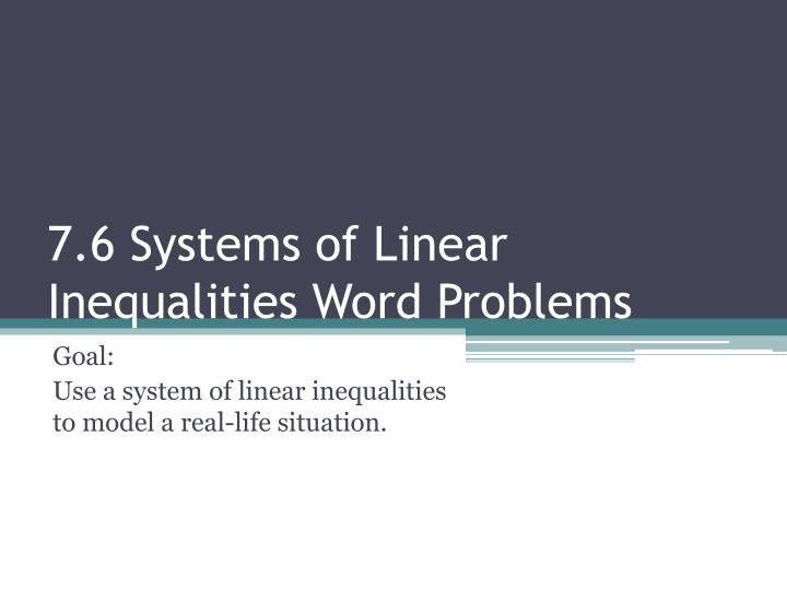 7 6 systems of linear inequalities word problems n.