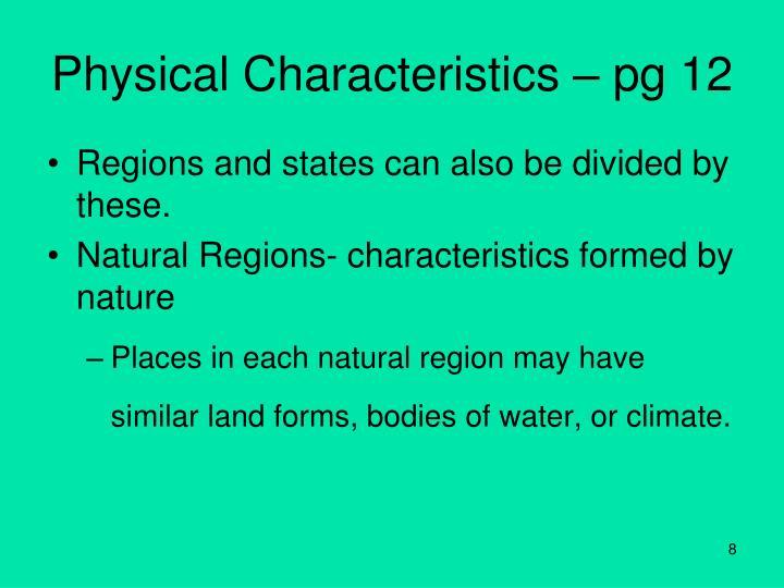 Physical Characteristics – pg 12
