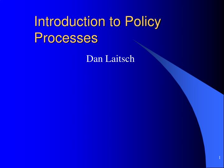 introduction to policy processes n.