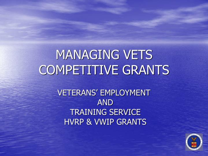 managing vets competitive grants n.