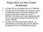 artigo 253 e lei dos crimes ambientais