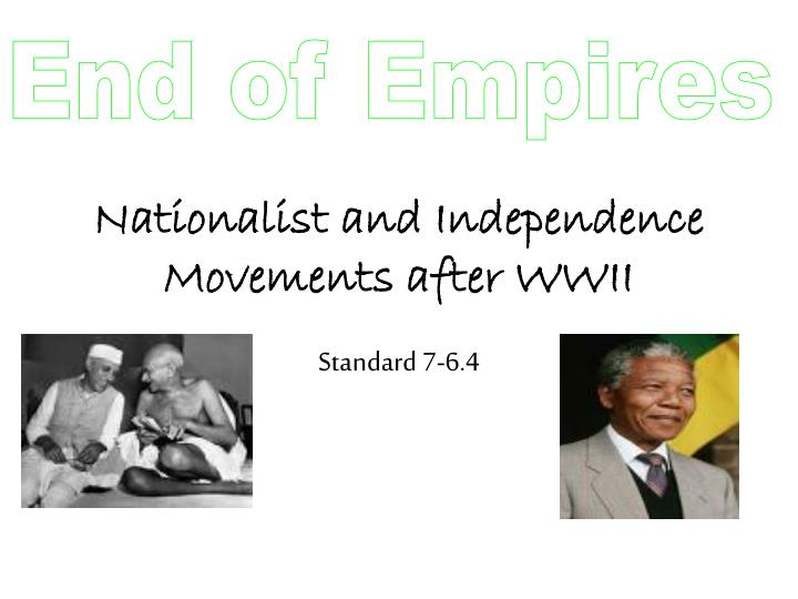 nationalist and independence movements after wwii n.