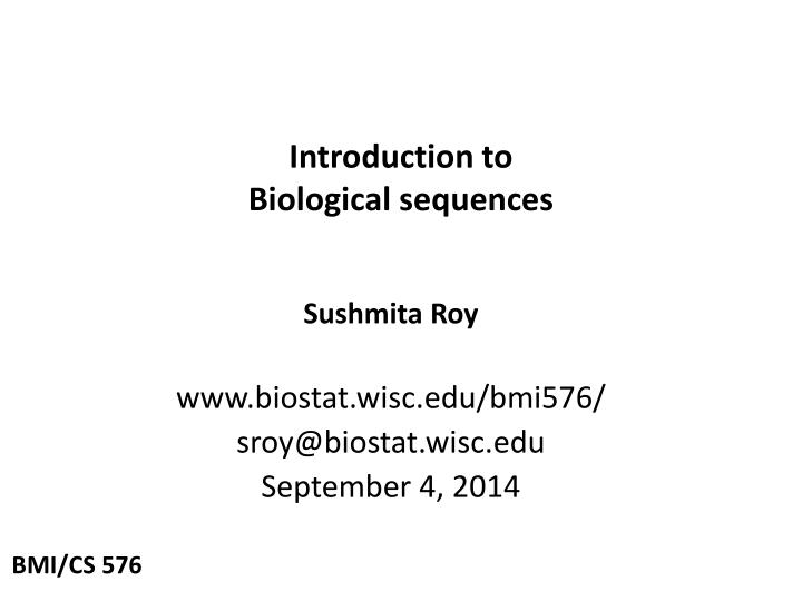 introduction to biological sequences n.