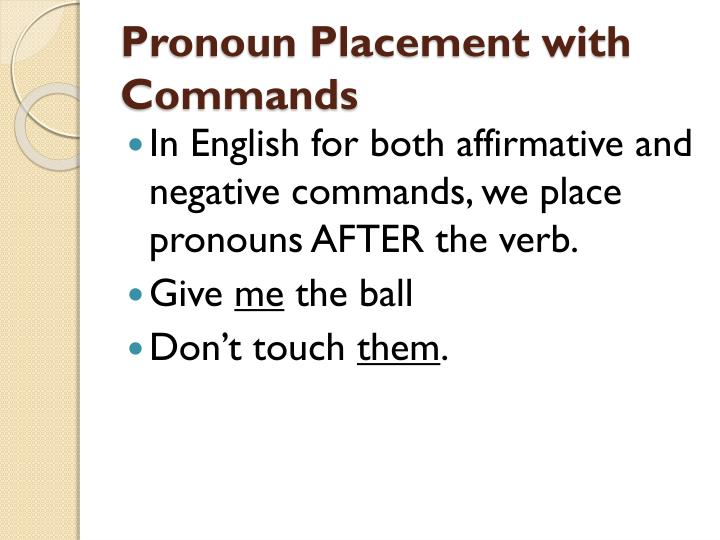 Pronoun placement with commands1