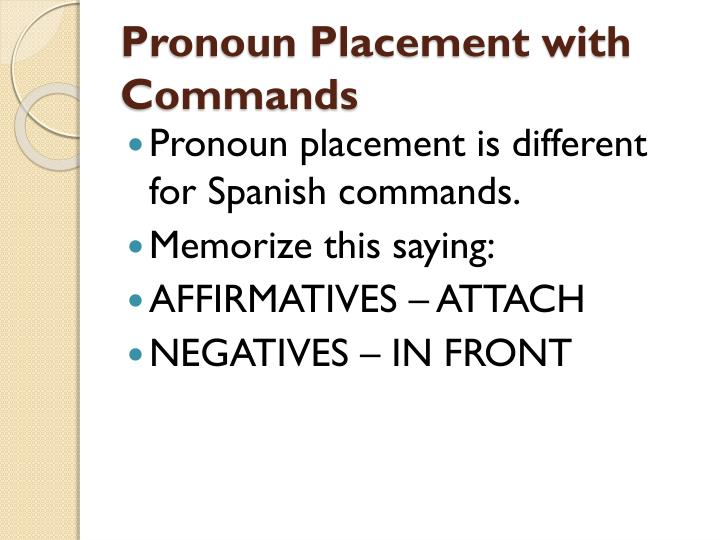 Pronoun placement with commands2