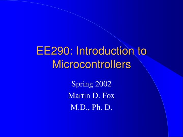 ee290 introduction to microcontrollers n.