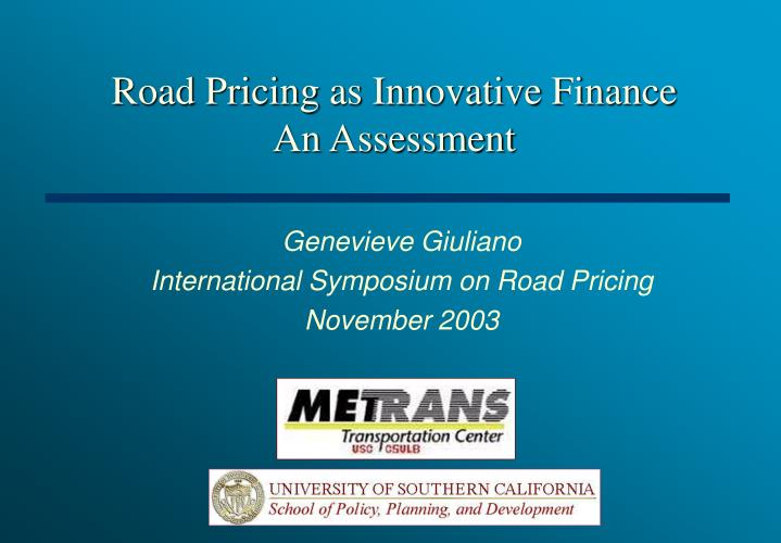 road pricing as innovative finance an assessment n.