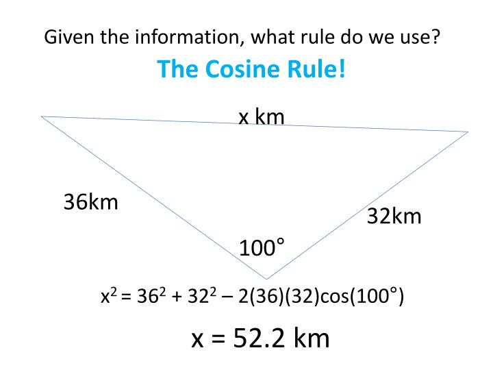 Given the information, what rule do we use?