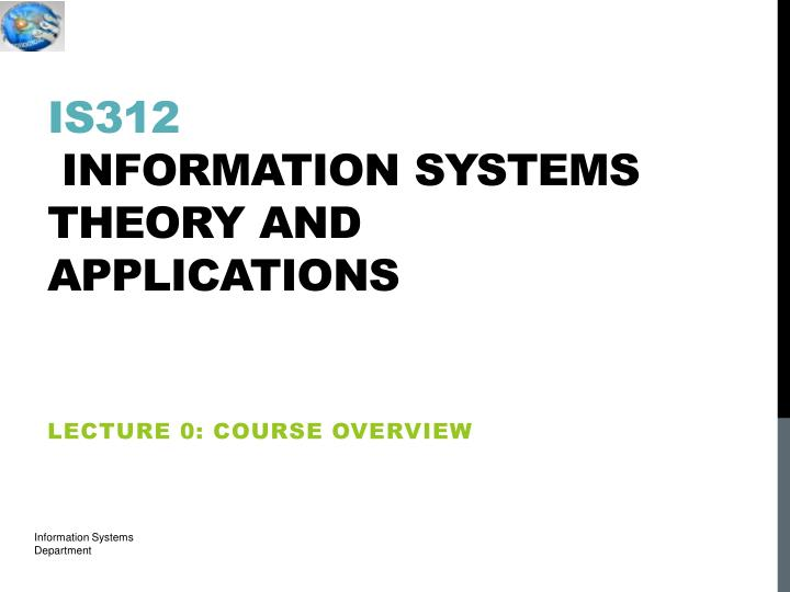 is312 information systems theory and applications n.