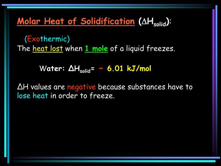 Molar Heat of Solidification