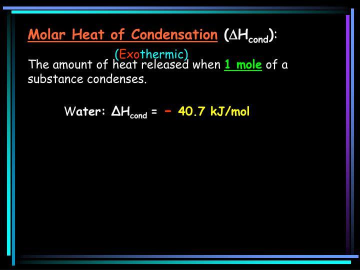 Molar Heat of Condensation
