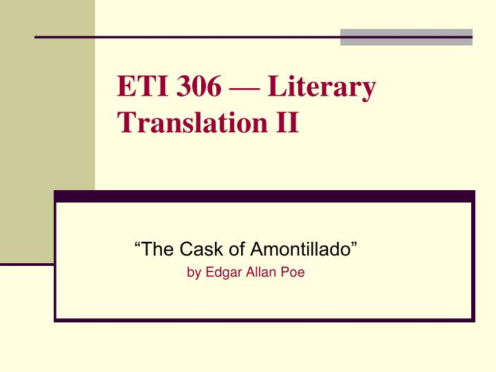 an analysis of the cask of amontillado by edgar allan poe The cask of amontillado edgar allan poe: storyteller bought a full cask of a fine wine which they tell me is amontillado but.