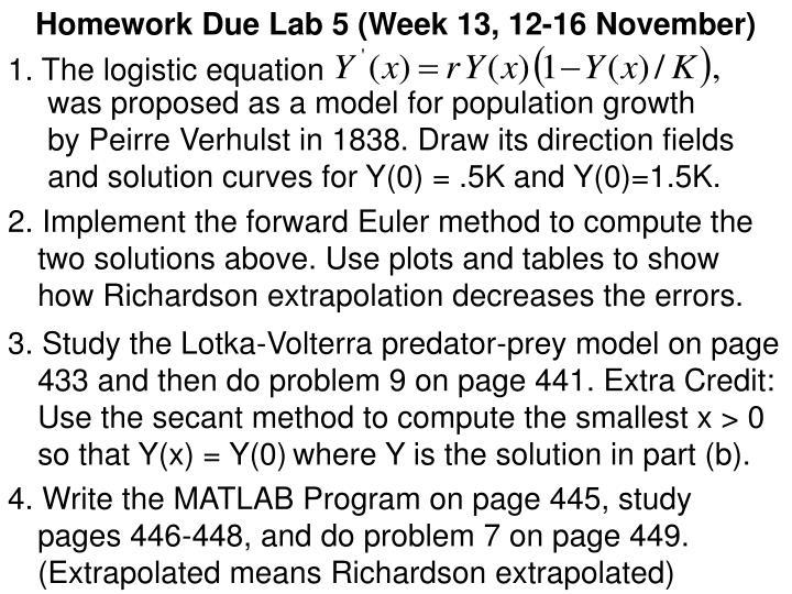 Homework Due Lab 5 (Week 13, 12-16 November)