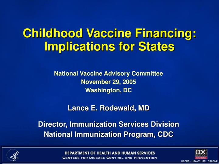 childhood vaccine financing implications for states n.