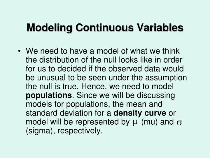 Modeling Continuous Variables