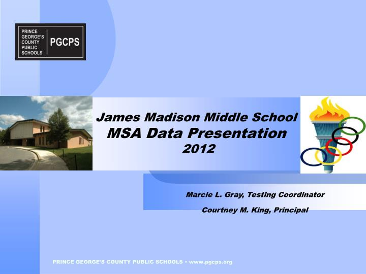 james madison middle school msa data presentation 2012 n.