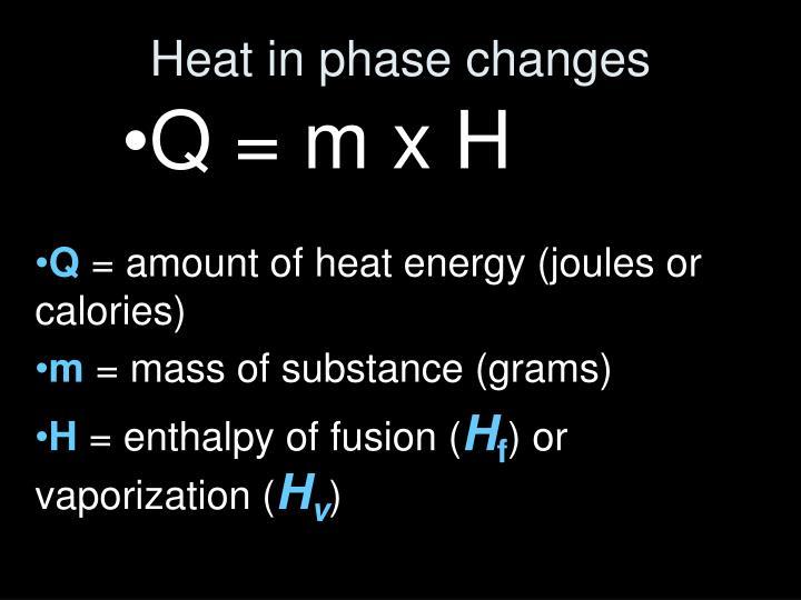Q = m x H