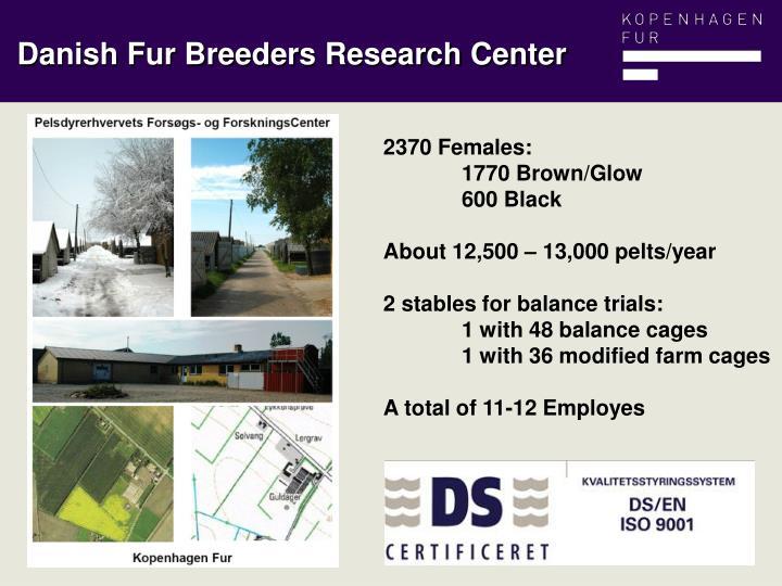 Danish Fur Breeders Research Center