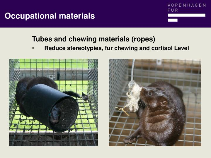 Tubes and chewing materials (ropes)