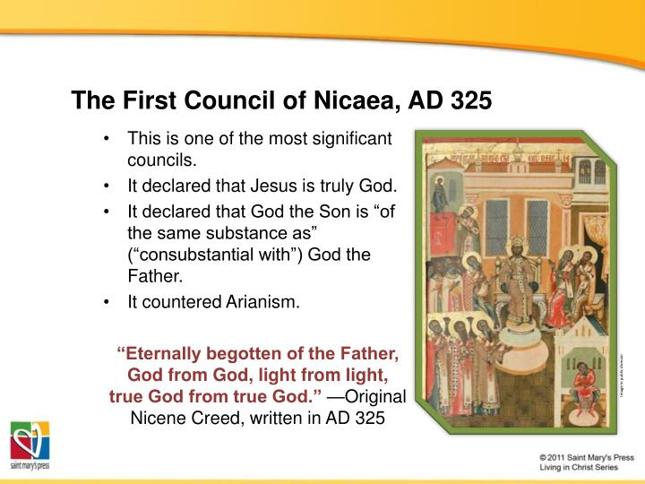 The First Council of Nicaea, AD 325