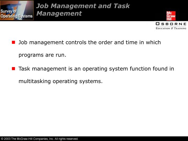 Job Management and Task