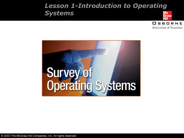 Lesson 1 introduction to operating systems