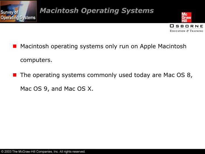 Macintosh Operating Systems