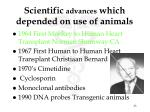 scientific advances which depended on use of animals9