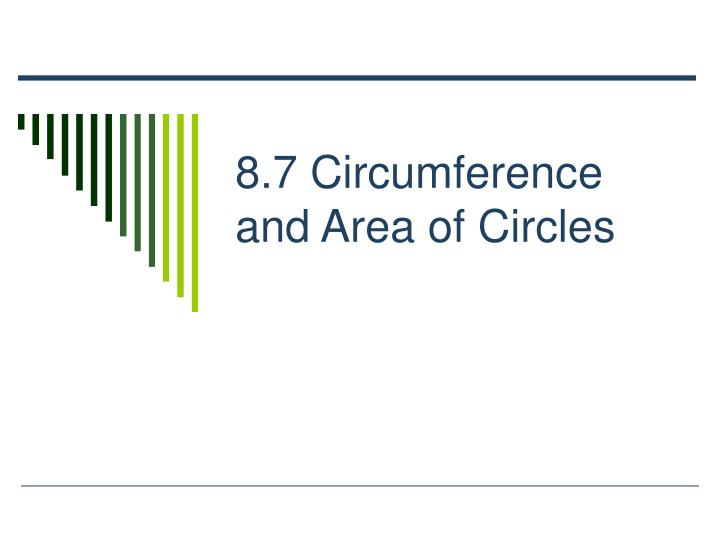 8 7 circumference and area of circles n.