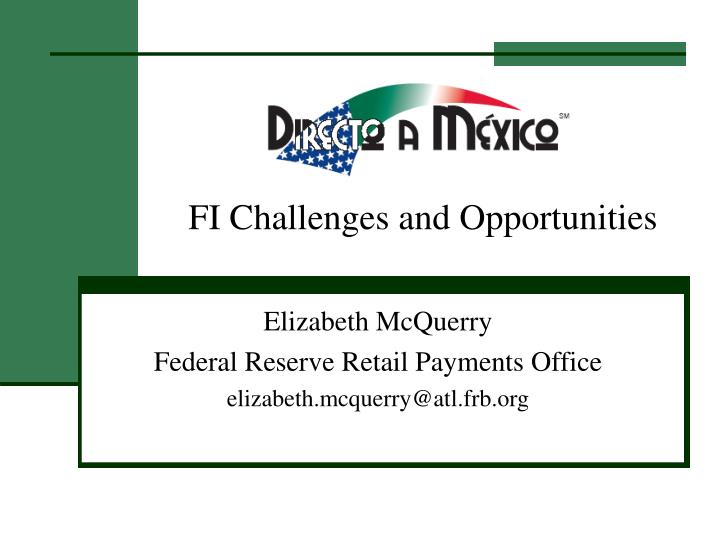 fi challenges and opportunities n.