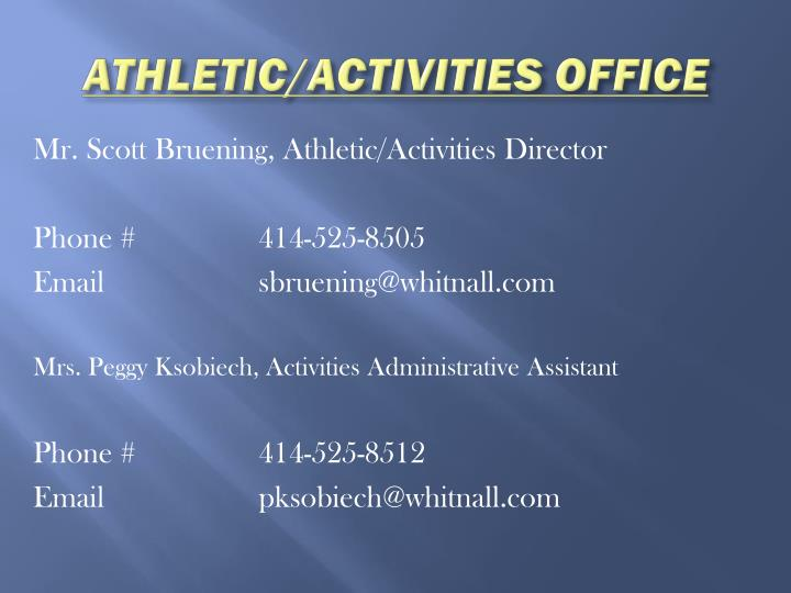 Athletic activities office