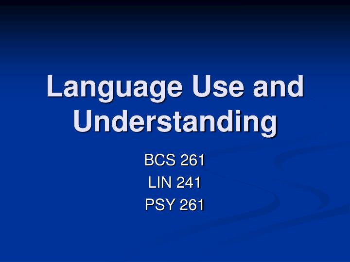 language use and understanding n.