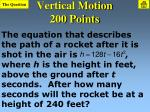 vertical motion 200 points