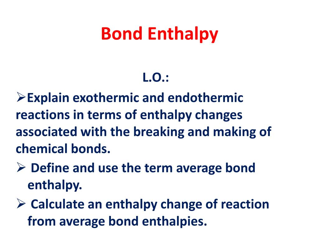 PPT - Bond Enthalpy PowerPoint Presentation, free download ...