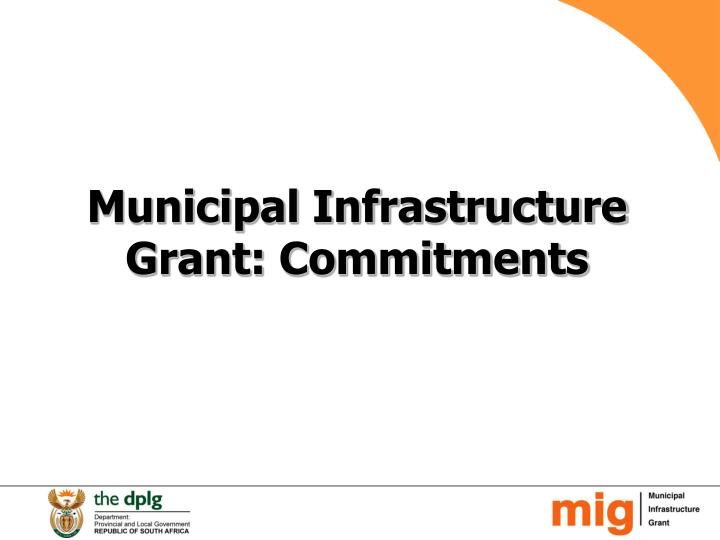 Municipal Infrastructure Grant: Commitments