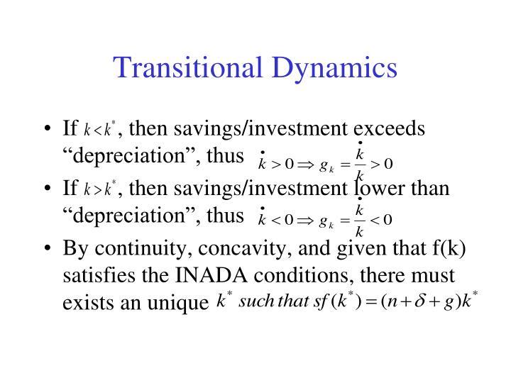 Transitional Dynamics