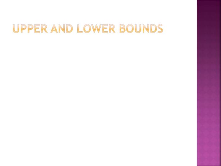 upper and lower bounds n.