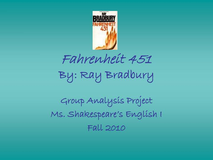 An analysis of fahrenheit 451 by ray bradburry