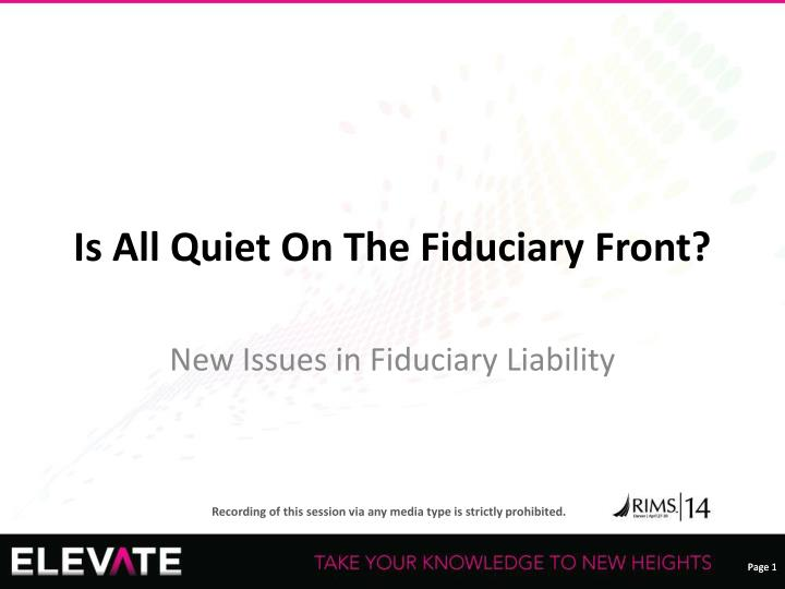 is all quiet on the fiduciary front n.