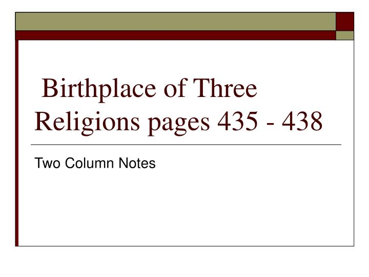 birthplace of three religions pages 435 438 n.