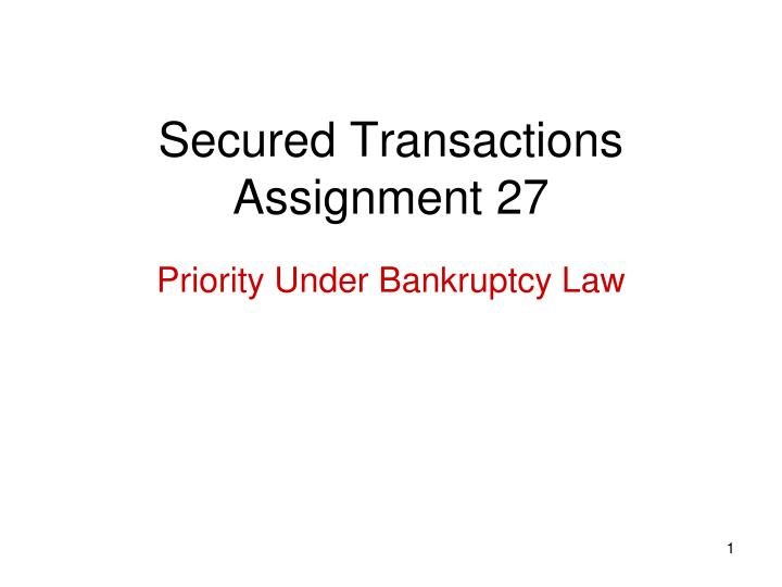 secured transactions assignment 27 n.