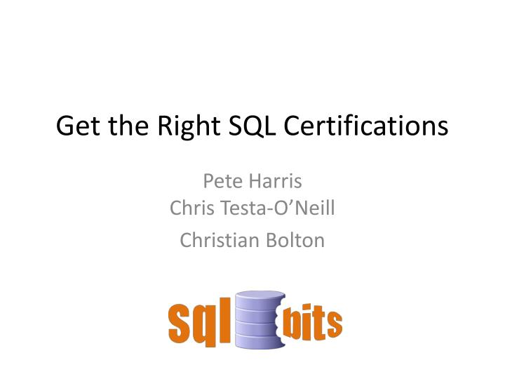 get the right sql certifications n.