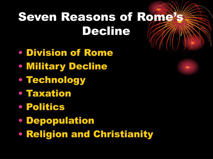 Seven reasons of rome s decline