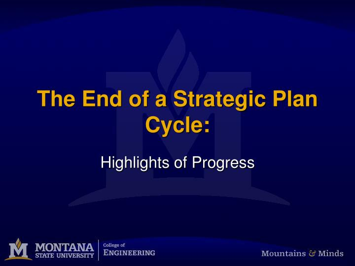 the end of a strategic plan cycle n.