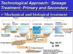 technological approach sewage treatment primary and secondary
