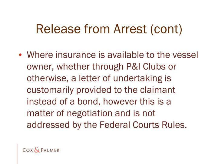 Release from Arrest (cont)